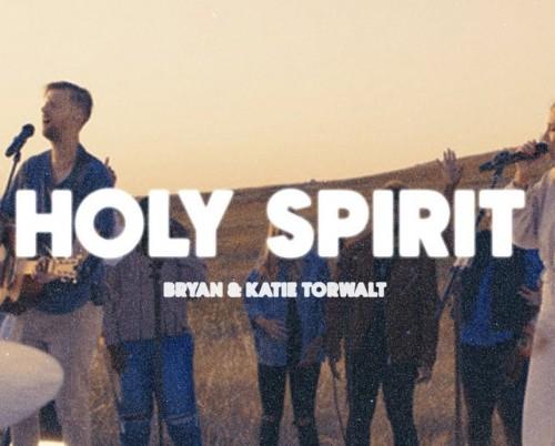 Bryan Katie Torwalt Holy Spirit