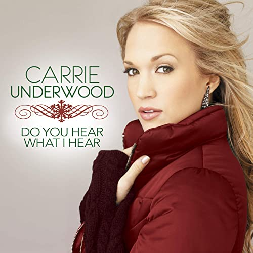 Carrie Underwood Do You Hear What I Hear