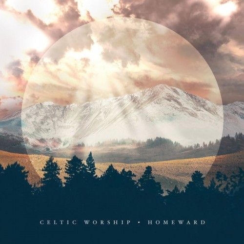 Celtic Worship Praise Gathering It Is Well I Exalt Thee 3