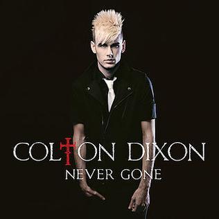 Colton Dixon Never Gone