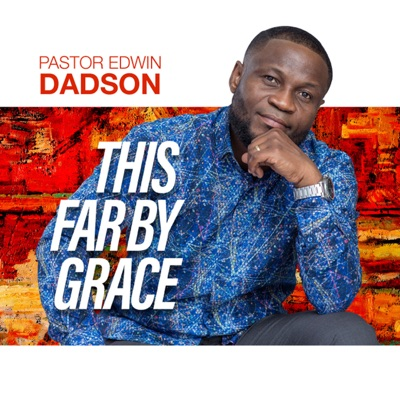 Edwin Dadson This far by grace afro