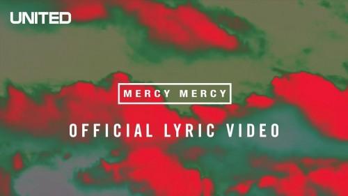 Hillsong UNITED Mercy Mercy