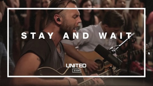 Hillsong UNITED Stay and Wait