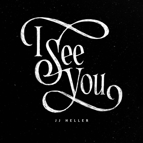 JJ Heller I See You