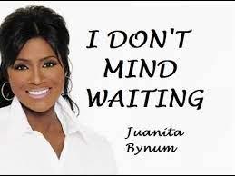 Download Juanita Bynum I Don T Mind Waiting Mp3 Lyrics Video Ceenaija