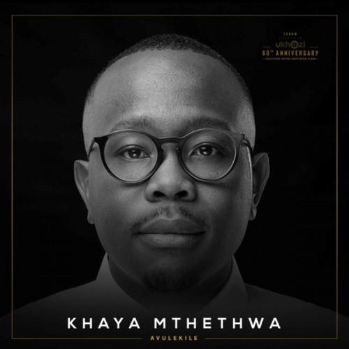 Khaya Mthethwa The Uprising Our God