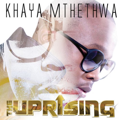 Khaya Mthethwa The Uprising Settle For Less