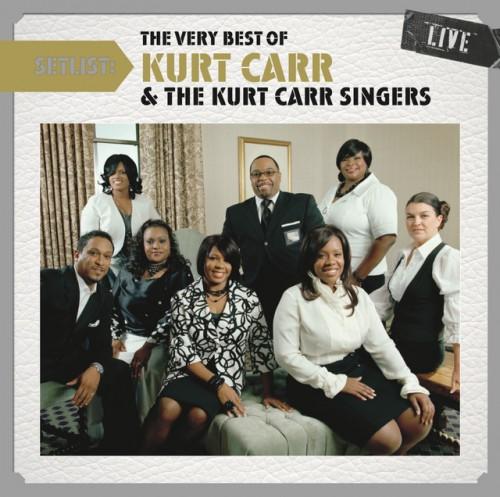 Kurt Carr I Almost Let Go