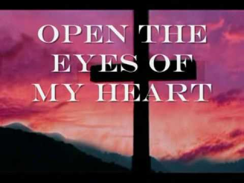 Michael W Smith Open The Eyes of My Heart
