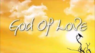 Nathaniel Bassey God of Love feat Mayra Alvarez Morayo