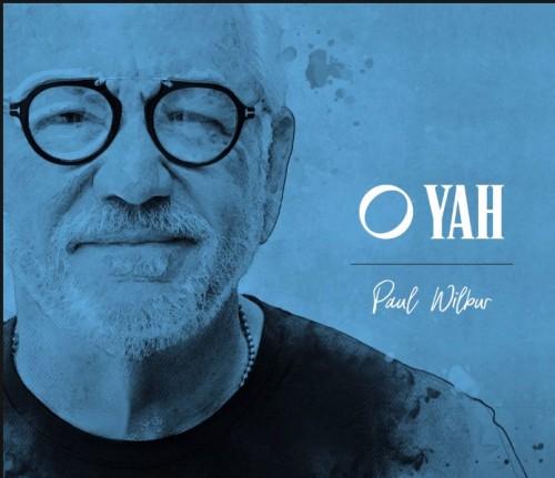 Paul Wilbur O Yah