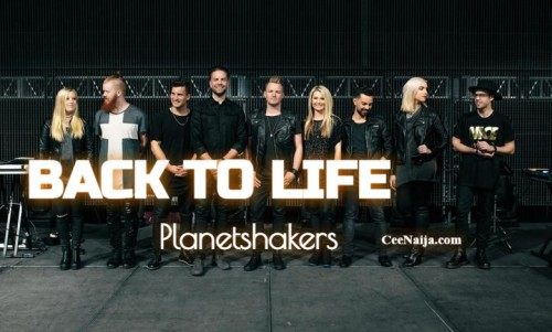 Planetshakers Back To Life