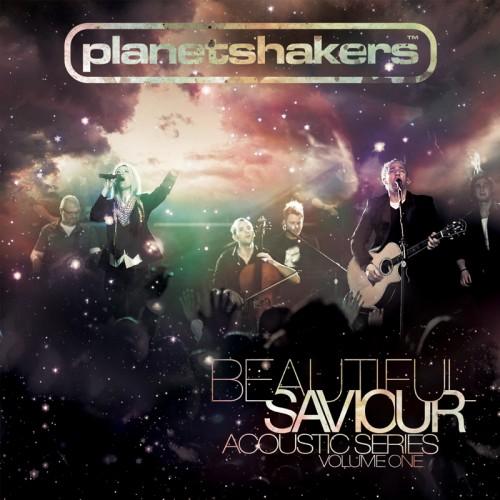 Planetshakers Beautiful Saviour