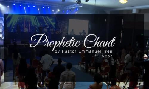 Prophetic Chant Ayayaya Pastor Emmanuel Iren