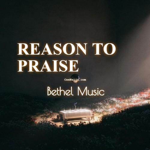 Reason To Praise Bethel Music Cory Asbury