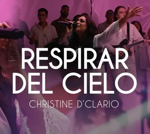 Christine D Clario Respirar Del Cielo