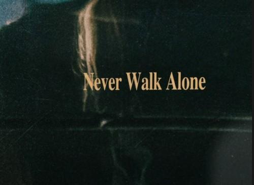 Hillsong Worship Never Walk Alone