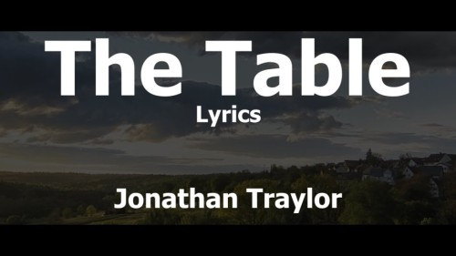 Jonathan Traylor The Table