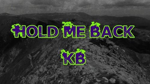 KB Hold Me Back