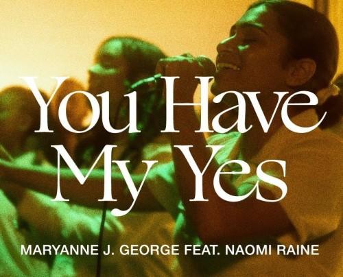 Maryanne J George You Have My Yes Naomi Raine