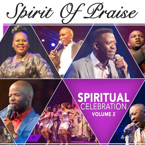 Spirit Of Praise Kubobonke o Tixo Ft Benjamin Dube