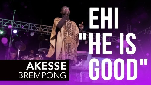 Symphonic Music Ehi He Is Good Ft Akesse Brempong