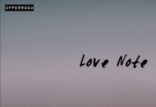 UPPERROOM Love Note