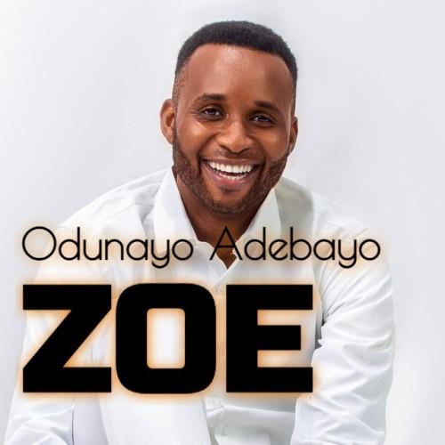 ZOE The Life of Christ – Odunayo Adebayo